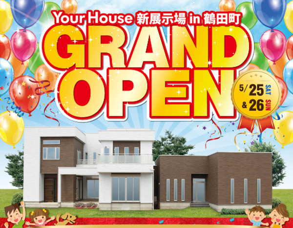 GRAND OPEN 2019年05月25日・26日 YourHouse